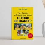 Un Français pour gagner le Tour ?